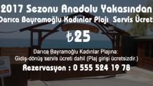 2017 Yılı  Anadolu Yakasından Darıca Bayramoğlu Kadınlar Plajı ücreti