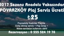 2017 Yılı Plaj Sezonu Anadolu Yakası Poyrazköy Kadınlar Plajı Servis Ücreti