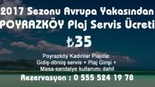 2017 Yılı Plaj Sezonu Avrupa Yakasından Poyrazköy kadınlar Plaj ücreti
