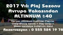 2017 Yılı Plaj Sezonu Avrupa Yakasından Altınkum Plaj Servis Ücreti